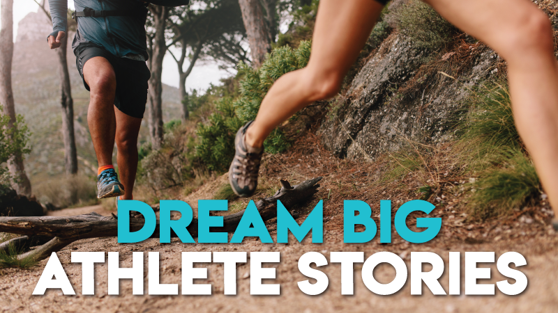 Athlete Dream Big Virtual Running Festival Stories